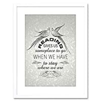Reading Gives Someplace Stay Cooley Quote Framed Wall Art Print