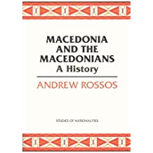 Macedonia and the Macedonians: A History (Hoover Institution Press Publication)