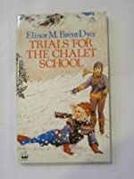 Trials for the Chalet School