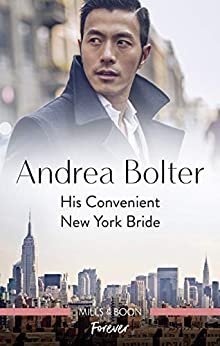 His Convenient New York Bride by [Bolter, Andrea]