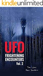 UFO Frightening Encounters: Volume 2 (English Edition)