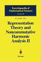Representation Theory and Noncommutative Harmonic Analysis II (Encyclopaedia of Mathematical Sciences)