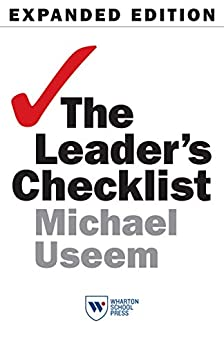 The Leader's Checklist, Expanded Edition: 15 Mission-Critical Principles by [Useem, Michael]