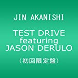 TEST DRIVE featuring JASON DERULO