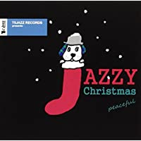 T5Jazz Records presents:Jazzy Christmas / Peaceful