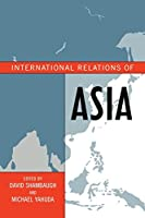International Relations in Asia (Asia in World Politics)