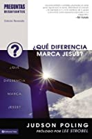 Que Diferencia Marca Jesus? / What Difference Does Jesus Make? (Preguntas Desafiantes / Tough Questions)