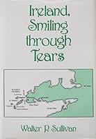 Ireland, Smiling Through Tears