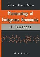Pharmacology of Endogenous Neurotoxins: A Handbook
