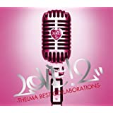 LOVE!2-THELMA BEST COLLABORATIONS-(初回限定盤)(DVD付)