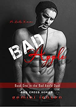 Bad Apple: Book One in the Bad Apple Duet (Bad Creed 1) by [Jensen, Gemini]