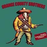 Orange County Brothers by Orange County Brothers