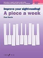 Improve Your Sight-Reading! Grade 1, Piano