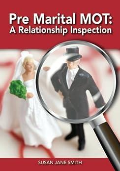[Smith, Susan Jane]のPre-Marital MOT:  A Relationship Inspection (English Edition)