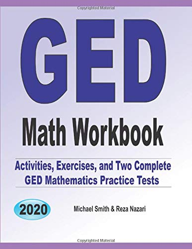 Download GED Math workbook: Activities, Exercises, and Two Complete GED Mathematics Practice Tests 1646125568