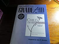 Grade Aid for Child Development: Principles and Perspectives