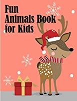 Fun Animals Book for Kids: Coloring Pages with Funny, Easy, and Relax Coloring Pictures for Animal Lovers (Kids Hobbies)