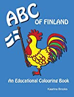 ABC of Finland: An Educational Colouring Book