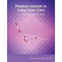 Pressure Injuries in Long-Term Care: A Toolkit for Clinical Staff [並行輸入品]