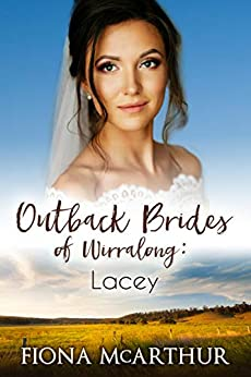 Lacey (Outback Brides of Wirralong Book 1) by [McArthur, Fiona]
