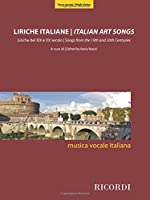 Liriche Italiane / Italian Art Songs: Liriche del XIX e X secolo /Songs from the 19th and 20th Centuries - High Voice