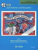 Meine lustige Blockflöte Band 1 (deutsche Griffw.)