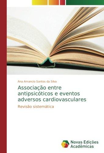 Associacao entre antipsicoticos e eventos adversos cardiovasculares: Revisao sistematica
