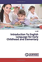 Introduction To English Language for Early Childhood and Elementary