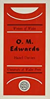 O.m. Edwards (Writers of Wales S.)