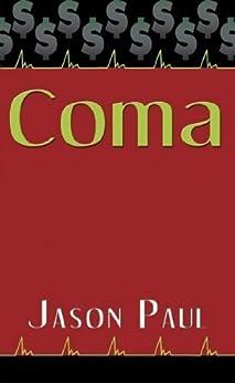 COMA by [Paul, Jason]