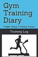 Gym Training Diary: Weight Lifting & Training Tracker