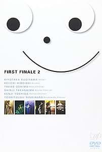 FIRST FINALE 2 [DVD]