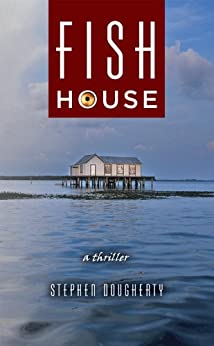 Fish House by [Dougherty, Stephen]