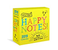 Instant Happy Notes 2019 Calendar: 365 Reminders to Smile & Shine!