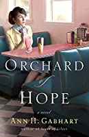 Orchard of Hope: A Novel (Heart of Hollyhill)