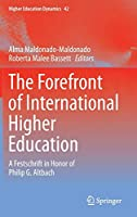 The Forefront of International Higher Education: A Festschrift in Honor of Philip G. Altbach (Higher Education Dynamics)