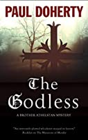 The Godless (Brother Athelstan Mysteries)
