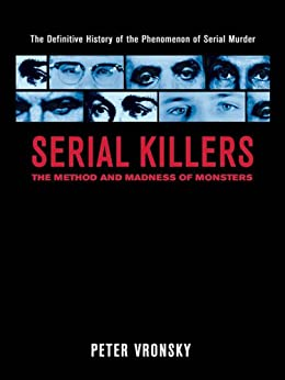 [Vronsky, Peter]のSerial Killers: The Method and Madness of Monsters