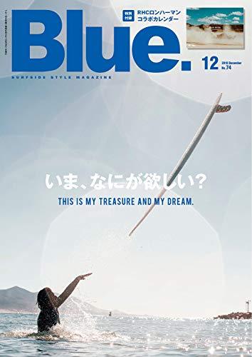 Blue. (ブルー) 2018年12月号 Vol.74