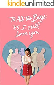 To All The Boys P.S. I Still Love You: Original Screenplay (English Edition)