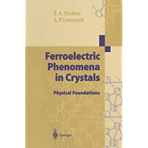 Ferroelectric Phenomena in Crystals: Physical Foundations