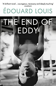 The End of Eddy by [Louis, Edouard]