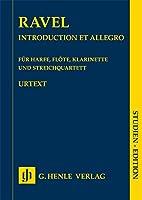 Introduction et Allegro fuer Harfe, Floete, Klarinette und Streichquartett: Studienpartitur