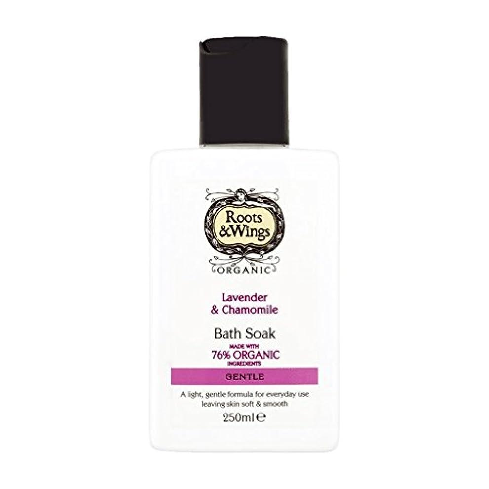 充実歯痛アブセイRoots & Wings Bath Soak Lavender & Chamomile 250ml (Pack of 6) - ルーツ&翼はバスラベンダー&カモミール250ミリリットルを浸します (x6) [並行輸入品]