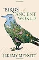 Birds in the Ancient World: Winged Words [並行輸入品]