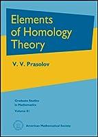 Elements of Homology Theory (Graduate Studies in Mathematics)