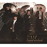 Saint o'clock~JAPAN SPECIAL EDITION~(初回生産限定盤)(DVD付)