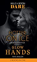 Hotter On Ice / Slow Hands: Hotter on Ice (Blackmore, Inc.) / Slow Hands