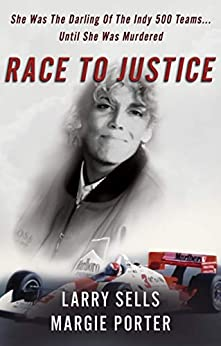 [Sells, Larry, Porter, Margie]のRACE TO JUSTICE (English Edition)