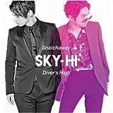 SKY-HI Snatchaway / Diver's High(CD+Blu-ray+スマプラ)